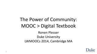 The Power of Community: MOOC > Digital Textbook