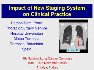 Impact of New Staging System  on Clinical Practice