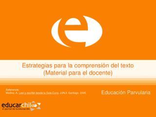 Estrategias para la comprensión del texto (Material para el docente)