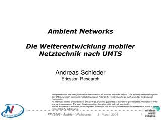 Ambient Networks Die Weiterentwicklung mobiler Netztechnik nach UMTS
