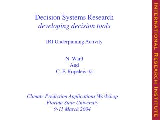 Decision Systems Research  developing decision tools IRI Underpinning Activity