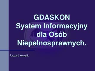 GDASKON   System Informacyjny dla Osób Niepełnosprawnych.