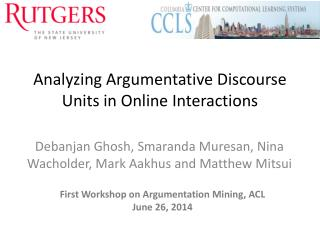 Analyzing Argumentative Discourse Units in Online Interactions