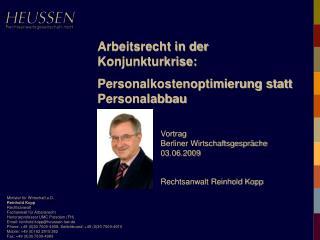 Minister f r Wirtschaft a.D. Reinhold Kopp Rechtsanwalt Fachanwalt f r Arbeitsrecht Honorarprofessor UMC Potsdam FH Emai