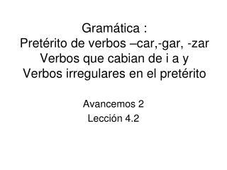 Avancemos 2 Lección 4.2