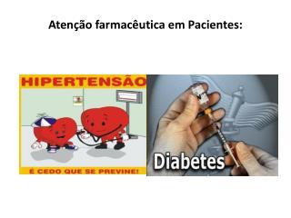 Atenção farmacêutica em Pacientes: