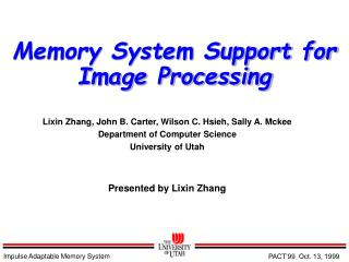 Memory System Support for Image Processing