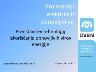 Predstavitev tehnologij izkoriščanja obnovljivih virov energije