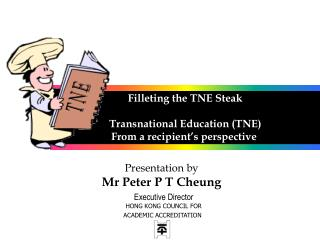 Filleting the TNE Steak   Transnational Education TNE From a recipient s perspective