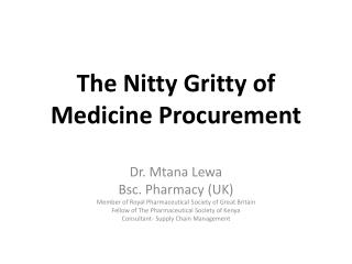 The Nitty Gritty of Medicine Procurement