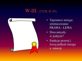 W-III.  (27/28. II. 03)