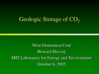 Geologic Storage of CO 2