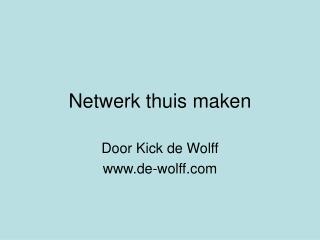 Netwerk thuis maken