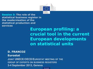 European profiling: a crucial tool in the current European developments on statistical units
