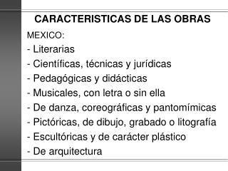 CARACTERISTICAS DE LAS OBRAS