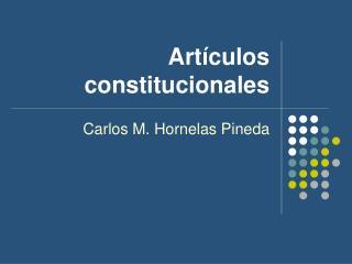 Art�culos constitucionales