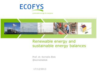 Renewable energy and sustainable energy balances