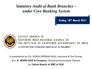 Statutory Audit of Bank Branches –  under Core Banking System