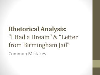 "Rhetorical Analysis: ""I Had a Dream"" & ""Letter from Birmingham Jail"""
