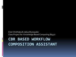 CBR Based workflow composition assistant