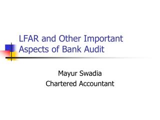 LFAR and Other Important Aspects of Bank Audit