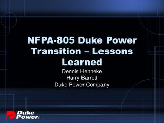 NFPA-805 Duke Power Transition – Lessons Learned