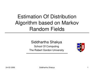 Estimation Of Distribution Algorithm based on Markov Random Fields