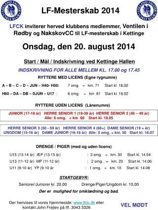 Start / Mål / Indskrivning ved Kettinge Hallen