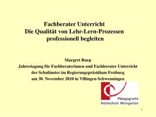 Margret Ruep Jahrestagung für Fachberaterinnen und Fachberater Unterricht