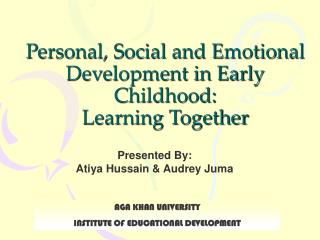 Personal, Social and Emotional Development in Early Childhood:  Learning Together