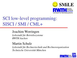 SCI low-level programming: SISCI / SMI / CML+