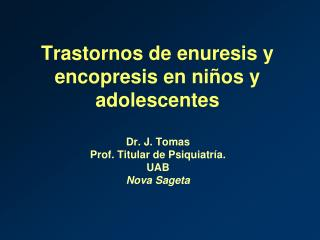 Trastornos de enuresis y encopresis en ni os y adolescentes