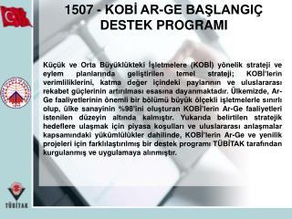 1507 - KOBİ AR-GE BAŞLANGIÇ DESTEK PROGRAMI