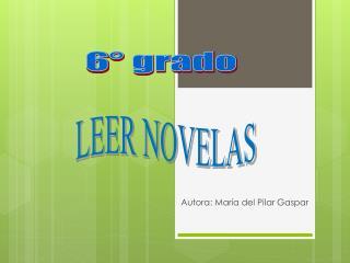 Autora: María del Pilar Gaspar