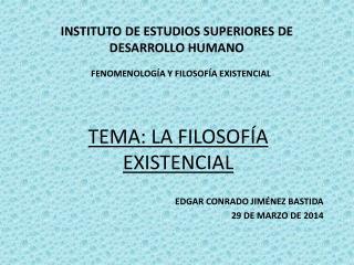 INSTITUTO DE ESTUDIOS SUPERIORES DE DESARROLLO HUMANO