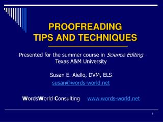 PROOFREADING  TIPS AND TECHNIQUES