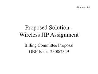 Proposed Solution - Wireless JIP Assignment