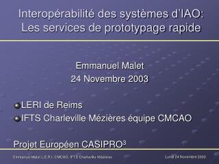 Interopérabilité des systèmes d'IAO: Les services de prototypage rapide
