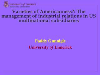 Varieties of Americanness: The management of industrial relations in US multinational subsidiaries