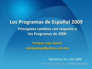 Los Programas de Español 2009