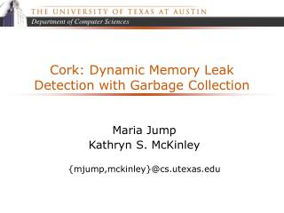 Cork: Dynamic Memory Leak Detection with Garbage Collection
