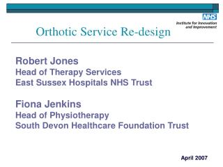 Orthotic Service Re-design