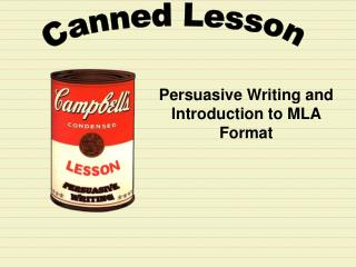 Persuasive Writing and  Introduction to MLA Format