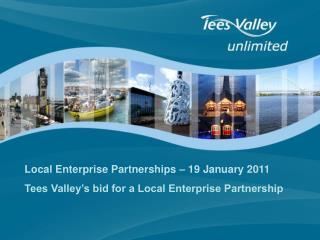 Local Enterprise Partnerships � 19 January 2011