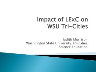 Impact of  LExC  on  WSU Tri-Cities