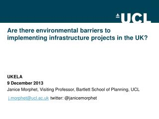 Are there environmental barriers to implementing infrastructure projects in the UK?
