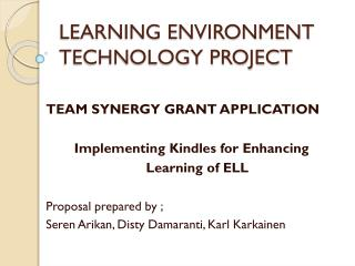 LEARNING ENVIRONMENT TECHNOLOGY PROJECT