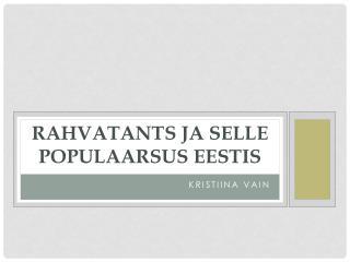 Rahvatants ja selle populaarsus Eestis