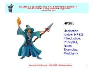 HPSGs Unification review, HPSG Introduction, Principles, Rules, Examples, Modularity