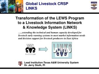 Transformation of the LEWS Program  to a Livestock Information Network & Knowledge System (LINKS)